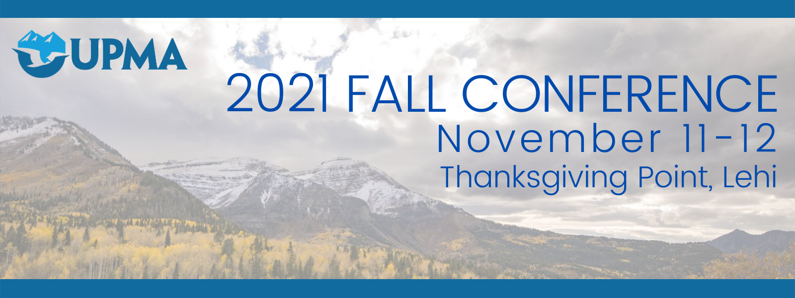 UPMA 2021 FALL CONFERENCE Save the Date Banner.png